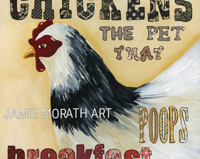 Poop Breakfast, Chickens the pet that poops breakfast wall art print with quote, funny kitchen painting, rustic chicken wall art ornament