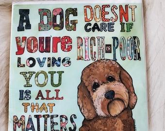 Rich or Poor coaster, doodle dog