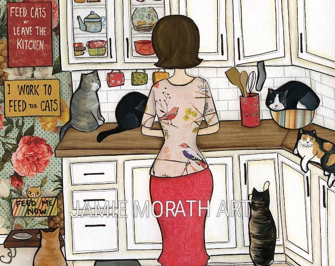 Feed the Cats, or Leave the Kitchen, I work to feed the cats, Feed me Now, cat art print, crazy cat lady, cat portrait painting, kitchen cat