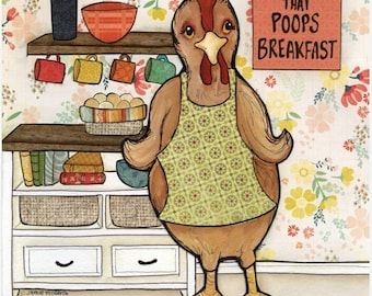 Chicken Poop, Chickens the pet that poops breakfast art print, pattern apron, eggs, kitchen home, chicken painting, farm animals, farmhouse