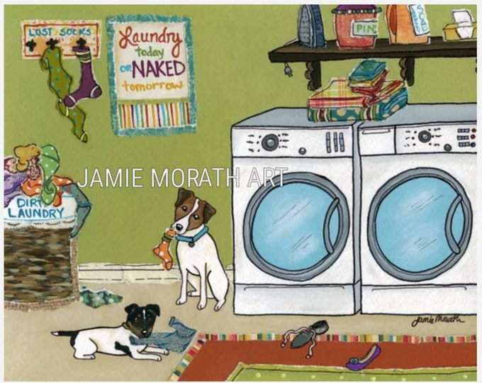 Jack Russell Trouble, laundry room dog art, home decor, laundry today or naked tomorrow