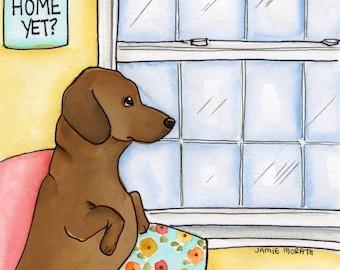 Is mom home yet? Dachshund dog art print