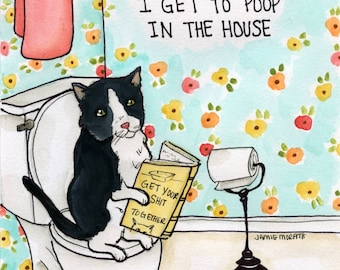 Dogs Chase Me ~ Dogs chase me because they are jealous that I get to poop in the house. Cat art print