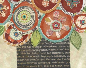 Live For Today, mixed media flower art print
