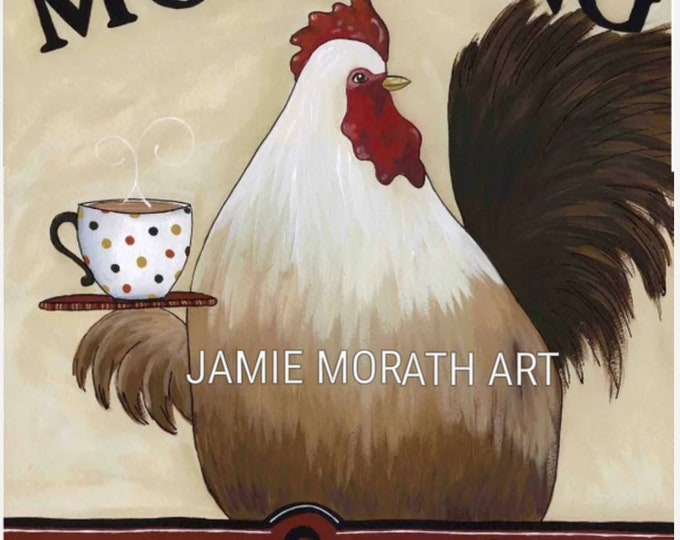 Morning Cock and Coffee, chicken rooster wall art print, coffee and chickens, coffee kitchen home decor, funny rooster pics, painting