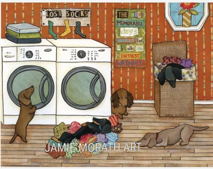 Dirtiest Weenies, dachshund dog art, laundry room decor, doxie clothes, lost socks sign, most memorable days end up in the dirtiest clothes