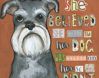 So She Didn't, Schnauzer dog art print
