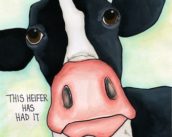 Kitchen Closed~ Kitchen is closed. This heifer has had it. Cow art print