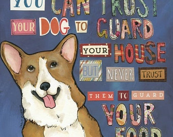 Trust Your Dog, Corgi dog art