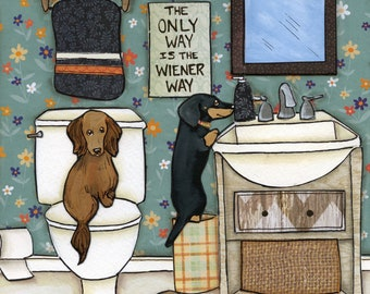 The Only Way, Dachshunds in the bathroom, Black & tan doxie, Tan doxie, The only way is the wiener way