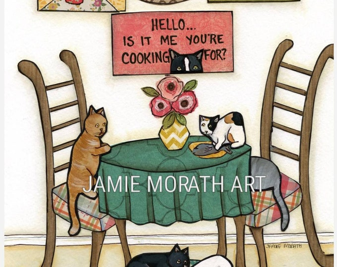 Catpatuno, Hello is it me your cooking for sign, funny cat kitchen art, cats on kitchen table