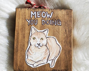 Meow Ornament