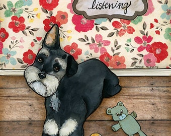 Not Listening, Schnauzer dog art print