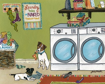 Jack Russell Trouble, laundry today, naked tomorrow, jack Russell dog art print, dogs in laundry room painting