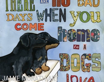 No Bad Days, There are no bad days when you come home to a dogs love, black dachshund art print, quotes, Christmas ornament, doxies on step