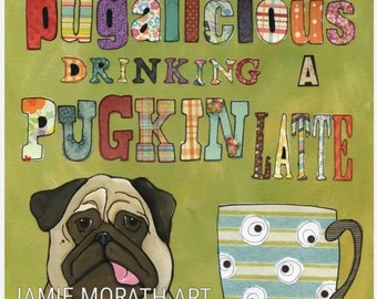 Pugalicious, Pug with a mug, Latte, Fawn pug with tongue out next to cup full of latte