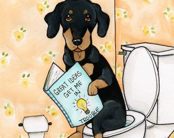 Get Me In Trouble ~Great ideas come from sitting on the toilet. Dachshund dog art print