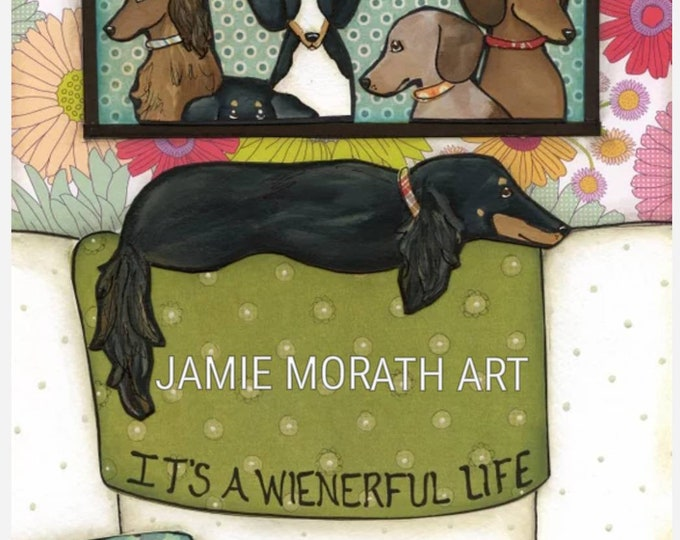 Wienerful Life, Dachshund dog art print, black and tan longhaired  doxie laying on back of couch