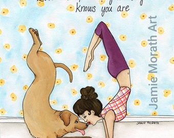 Love The Person ~ Love The Person your dog knows you are, yellow golden labrador retriever, dog yoga, yoga pants, dog kisses