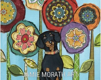 Weenie Love, black and tan dachshund, doxie, wiener dog with mixed media flower art in background