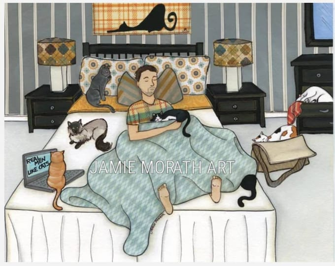Real Men, man male dad sleeping in bed with cats, real men like cats sign, perfect cat dad lovers gift, cat dad ornament, cat art print