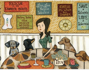 Rescue a Weenie, Dachshund art, Lady with her rescues weenie dogs at the table