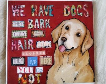 We Have Dogs coaster, golden retriever