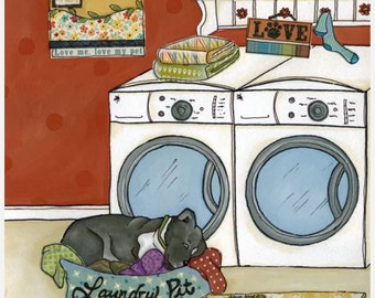 Laundry Pit, pit bull dog art print, laundry today naked tomorrow sign, quotes, washer dryer, potty, pitties, clothes