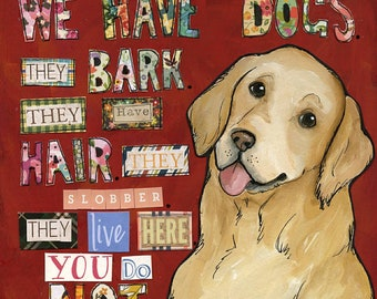 We Have Dogs, art print