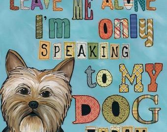 Only My Dog, art print