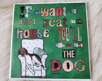 The Best Seat coaster, beagle, coonhound dog