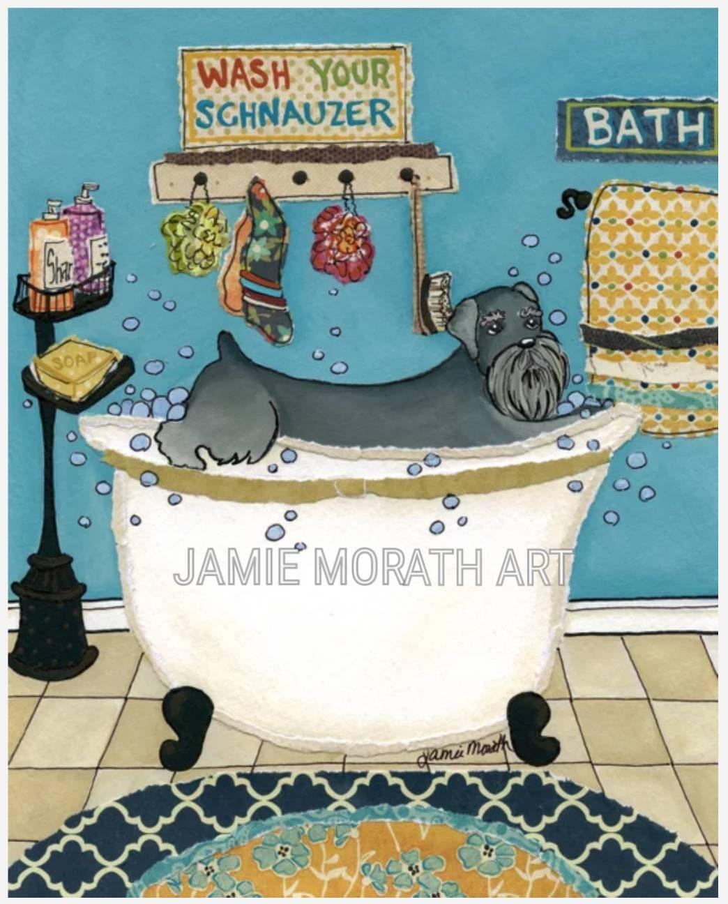 Wash Your Schnauzer, Funny Schnauzer Bathroom Art Print, Dog Bubble Bath, Kids Bathroom Decor