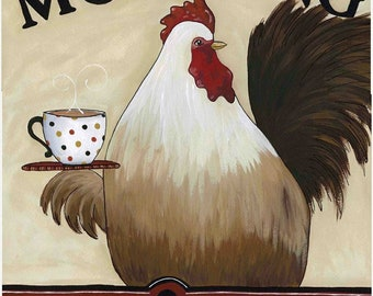 Morning Cock and Coffee, art print