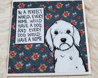 Perfect World coaster, Maltese dog