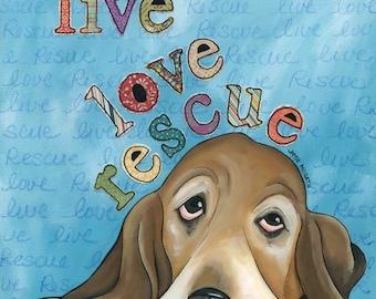 Live Love Rescue, dog art print