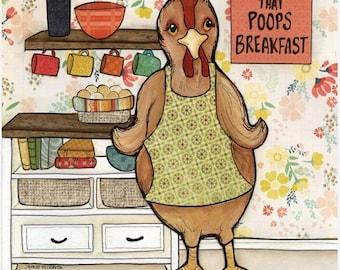 Chicken Poop, art print