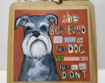 She Believed ornament
