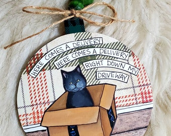 Cat Delivery ornament, hand painted