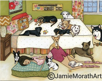Foster Mom, dog art print
