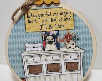 I'll Be There Pug ornament