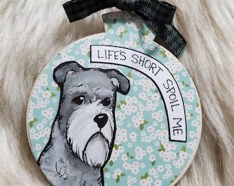Schnauzer Life's Short ornament