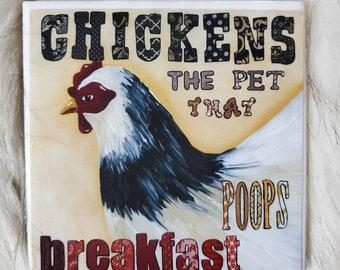 Poop Breakfast coaster, chickens