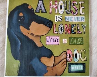 Loving Dog Waits coaster, dachshund dog