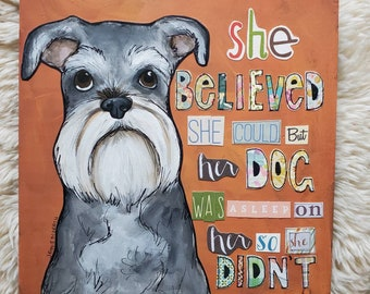 So She Didn't, schnauzer painting
