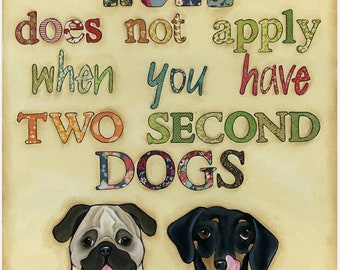 Two Second Dog, art print