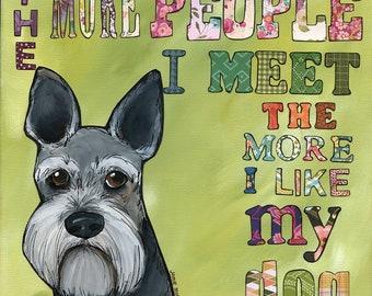 People I Meet, schnauzer art print