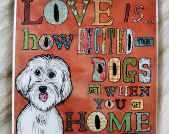 Excited Your Dog Gets coaster, Maltese dog