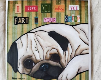 Fart In Your Sleep coaster, fawn pug dog