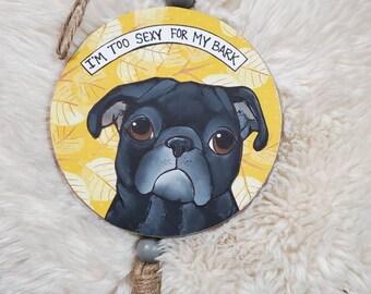 My Bark, pug ornament