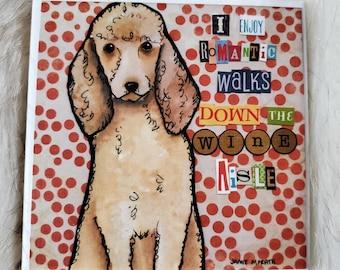 Wine Aisle coaster, doodle dog poodle